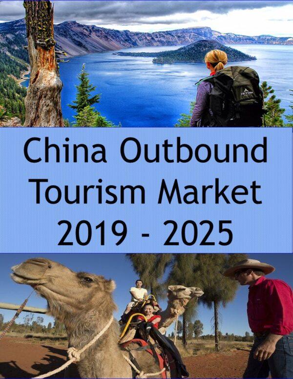 China Outbound Tourism Market 2019 – 2025 Tourism