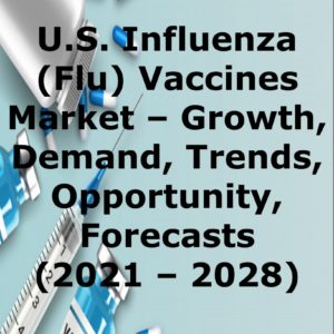 us_influenza_vaccine_market_growth_demand_trends_opportunity_forecasts